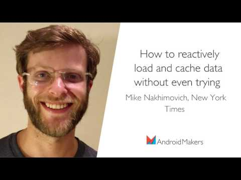 How to reactively load and cache data without even trying by Mike Nakhimovich, New York Times EN