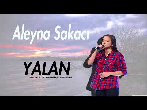 Aleyna Şakacı - YALAN (Official Music)
