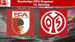 Bundesliga FIFA Prognose | 14.Spieltag | FC Augsburg - FSV Mainz 05