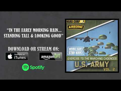 In the Early Morning Rain... (Army Airborne Cadence)