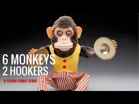6 Monkeys and 2 Hookers - A Peters Street Story