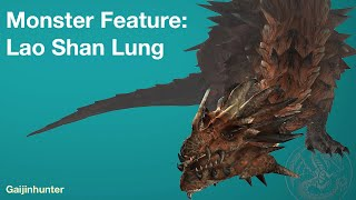 Monster Feature: Lao Shan Lung