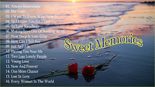 Non-Stop Old Song Sweet Memories 🌺 Oldies But Goodies Non Stop Medley