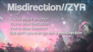 Misdirection - ZYR (Prod. by TiNoXBeatz) Lyrics + Download