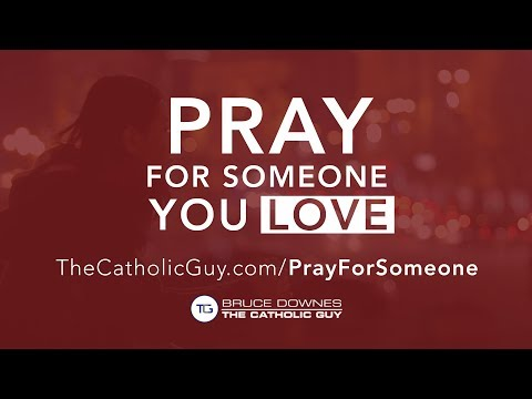 Pray For Someone You Love 2017