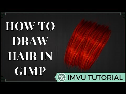 Drawing Hair  | IMVU | Gimp | thumbnail