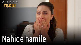 Kuzey Yıldızı İlk Aşk 28. Bölüm - Nahide Hamile