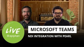 Microsoft Teams NDI integration with Pearl for remote video production