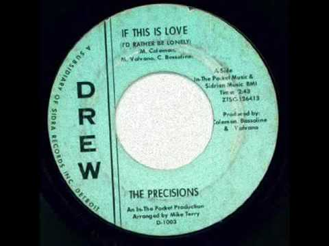 The Precisions - if This Is Love.wmv