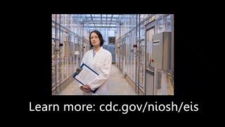 The NIOSH EIS Experience