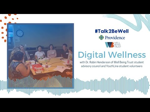 #Talk2BeWell: Digital Wellness