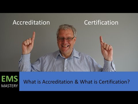 What is Accreditation & What is Certification?