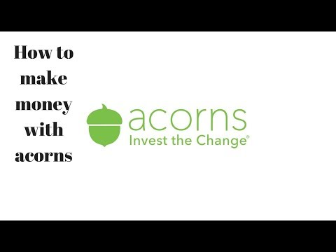 HOW TO MAKE MONEY  WITH ACORNS INVESTMENT APP