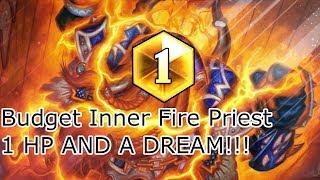 Budget Inner Fire Priest: 1 HP COMEBACK!!!