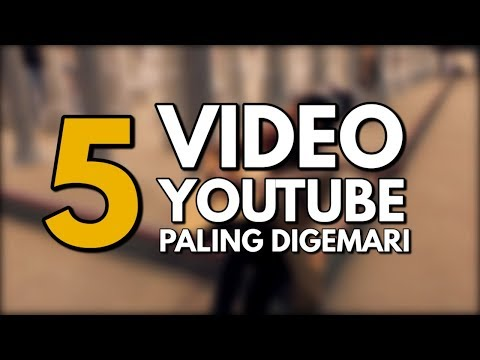 Tips Menjadi Youtuber: 5 Video Youtube yang Paling Digemari Mp3