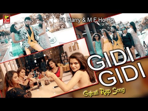 Gidi Gidi I II New Gujarati Rap Song | Ft Harry | M F Ho Ho