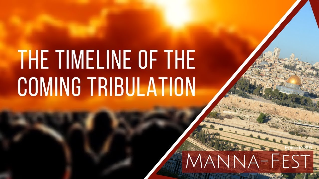 The Timeline of the Coming Tribulation