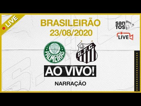 🔴 AO VIVO: PALMEIRAS 2 x 1 SANTOS | BRASILEIRÃO (23/08/20)