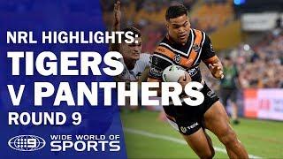 NRL Highlights: Wests Tigers v Penrith Panthers - Round 9 | NRL on Nine