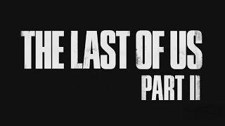 The Last of Us 2 трейлер на русском