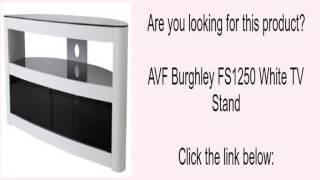 AVF Burghley FS1250 White TV Stand