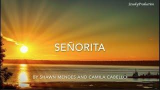 Señorita - Shawn Mendes And Camilia Cambello