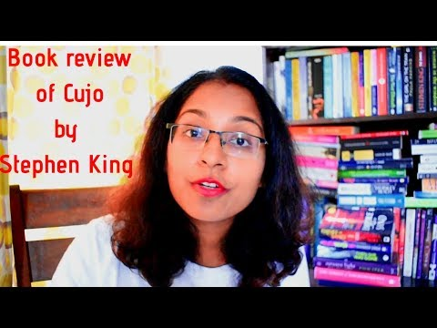 Book review of Cujo by Stephen King ||Horror ||Just Renuka
