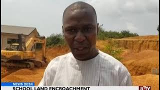 School Land Encroachment - News Desk on JoyNews (24-1-19)