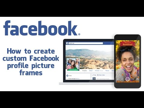 How to Create a Profile Picture Frame on Facebook - YouTube