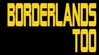 Borderlands 2 - Part 2