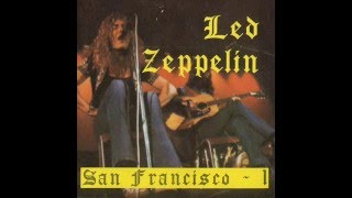 Led Zeppelin - San Francisco Vol.I (1969) 🇺🇸
