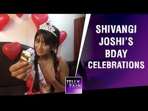 Shivangi Joshi Aka Naira's Birthday Celebration With Zoom, Reveals Her First Birthday Gift & More
