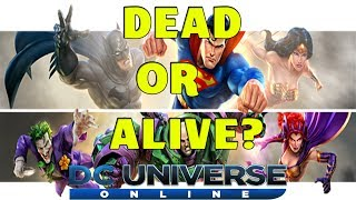 DCUO - Dead or Alive?