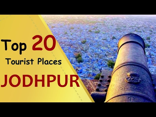 """JODHPUR"" Top 20 Tourist Places | Jodhpur Tourism"