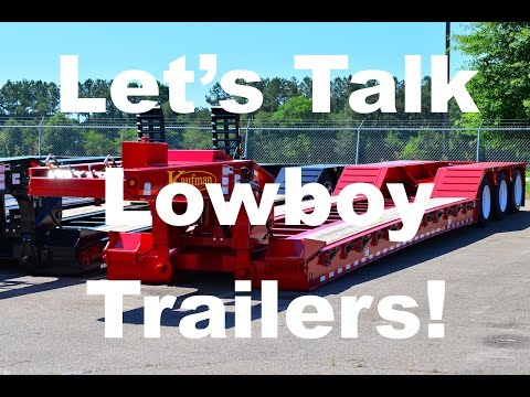 Heavy Haul TV: Let's Talk Lowboy Trailers!