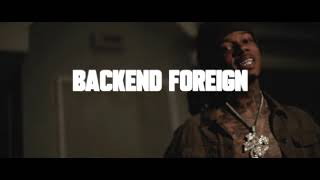 Backend Foreign - No Smoke (Official Music Video)