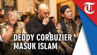 VIDEO Detik-detik Deddy Corbuzier Masuk Islam Ucapkan Kalimat Syahadat