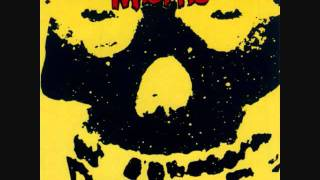 I Turned into a Martian from the Misfits album. I do not own any of...