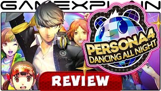 Persona 4: Dancing All Night - Video Review