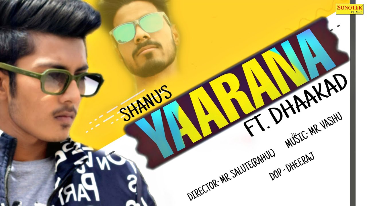 YAARANA (Full Video) Shanu Ft. Dhaakad | New Haryanvi Songs Haryanavi 2020