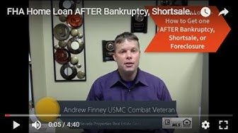 FHA Home Loan- How to Get One AFTER Bankruptcy,Shortsale,or Foreclosure