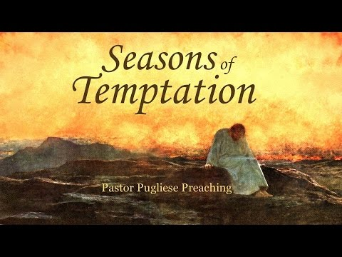 Seasons of Temptation 04272016 - The Door Christian Fellowship - El Paso Texas