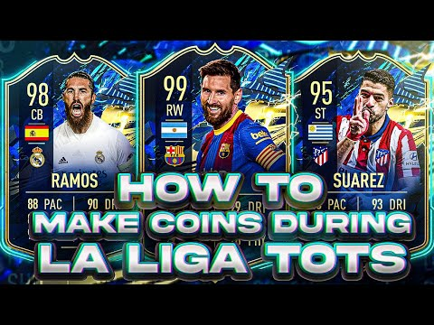 HOW TO MAKE COINS DURING LA LIGA TOTS! INVESTMENTS TO MAKE?! FIFA 21