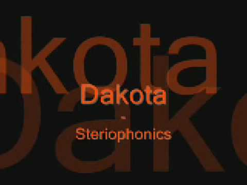 Dakota - Stereophonics (lyrics)