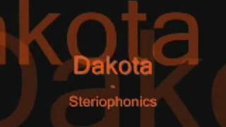 Dakota - Stereophonics (lyrics)