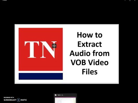 How to Extract Audio From VOB Files