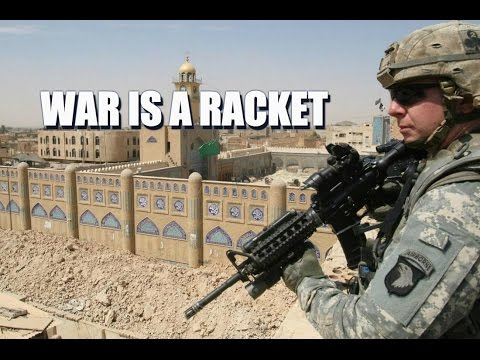 War Is A Racket & Our Country Is A Corporation