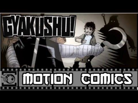 Gyakushu! Motion Comic #7 - Faster Than Lightning