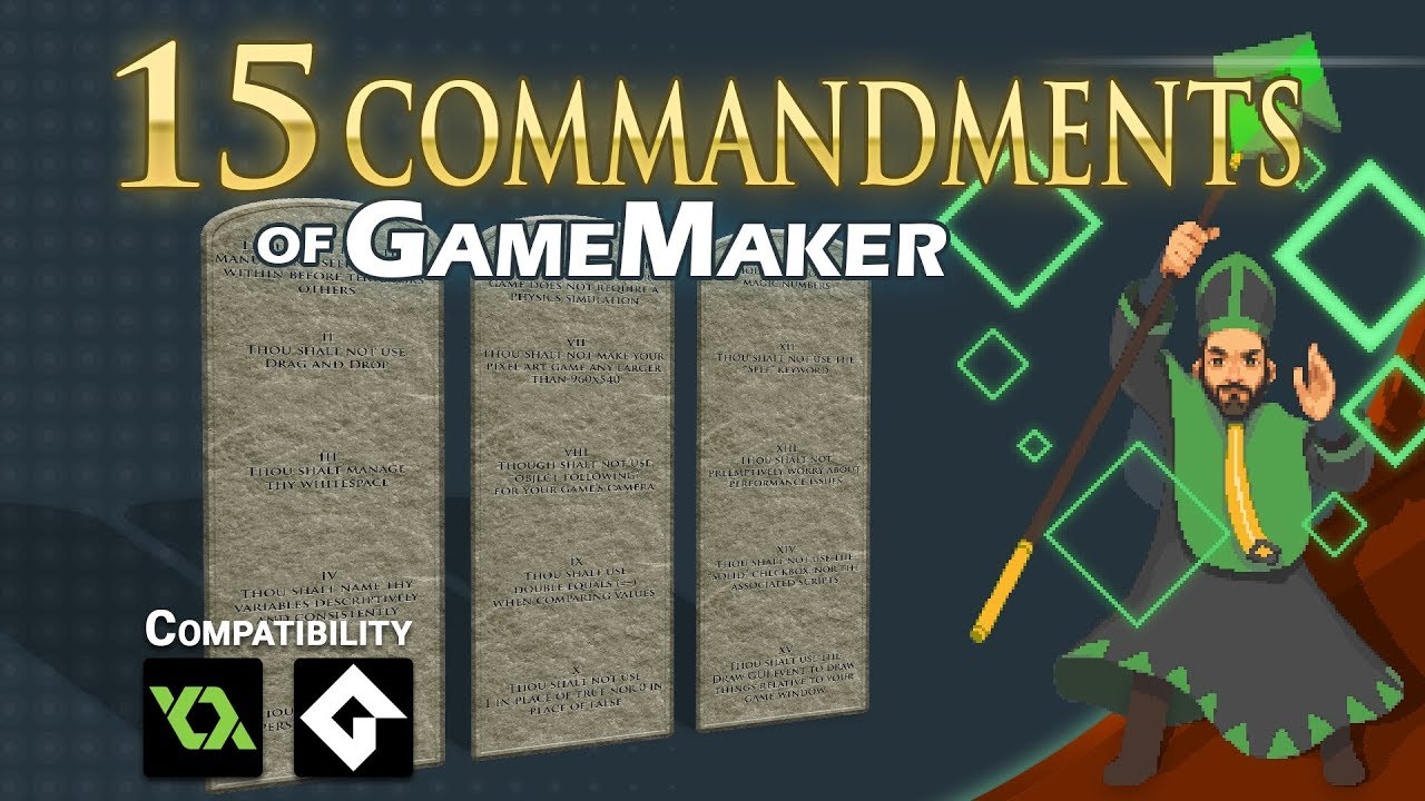 The 15 Commandments of Game Maker