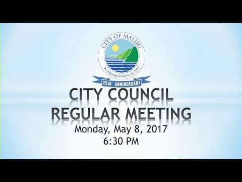 Malibu City Council Meeting May 8, 2017